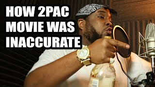 HOW 2PAC MOVIE WAS INACCURATE [All Eyez On Me parody]
