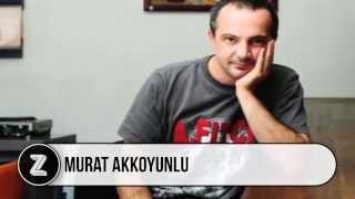 Murat Akkoyunlu Kimdir?