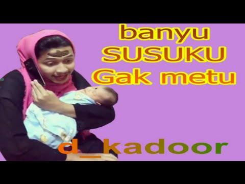 d_kadoor - Banyu SUSUKU Gak Metu