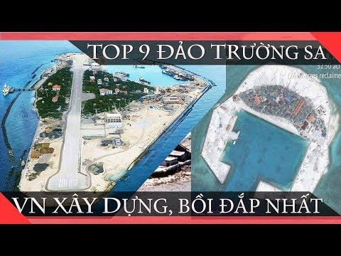Ảnh Vệ Tinh Về 09 Đảo Trường Sa Mà Việt Nam Xây Dựng, Mở Rộng Nhiều Nhất