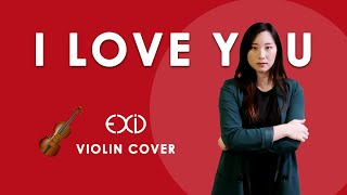 《I LOVE YOU》- EXID (이엑스아이디) Violin Cover (w/Sheet Music)