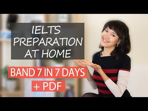 How to prepare for IELTS at home quickly | Band 7 in 7 days ...