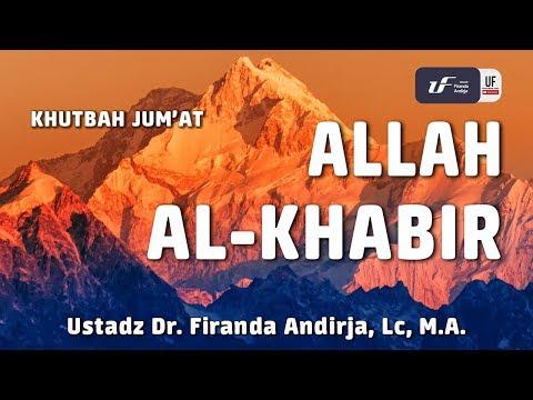Khutbah Jum'at : Allah Al-Khabir