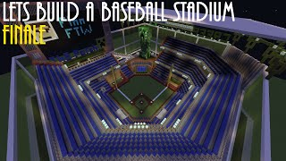 Minecraft Creative - Let's Build a Baseball Stadium - Finale
