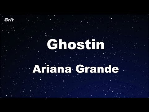 Ghostin - Ariana Grande Karaoke 【No Guide Melody】 Instrumental