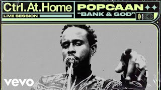 Popcaan - BANK & GOD (Live Session) | Vevo Ctrl.At.Home