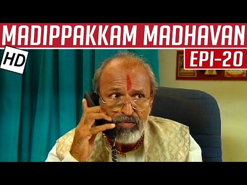 Madippakkam-Madhavan-Epi-20-Tamil-Comedy-Serial-Kalignar-TV-21-11-2013