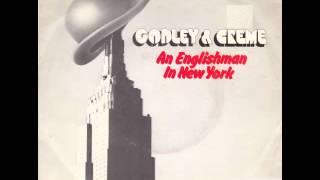 Godley & Creme - An Englishman In New York