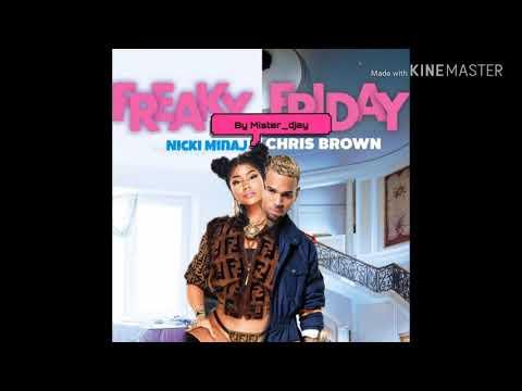 Chris Brown Feat Nicki Minaj - Freaky Friday [MASHUP]