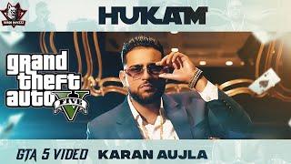 Hukam (Full GTA 5 Video) Karan Aujla I Latest Punjabi Songs 2021 | GTA Punjabi Video 2021
