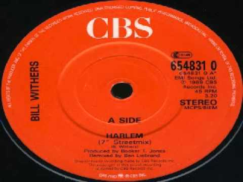 Bill Withers -- Harlem
