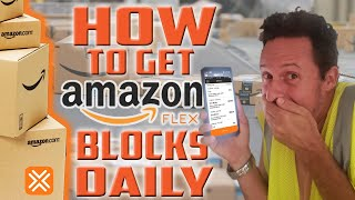 How to Get Blocks on Amazon Flex DAILY (2021)