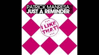 Patrick Manresa - Just A Reminder (Original Mix)