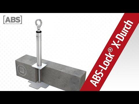 Présentation vidéo compacte concernant le point d'ancrage ABS-Lock X-Durch