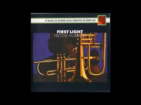 freddie hubbard first light full album