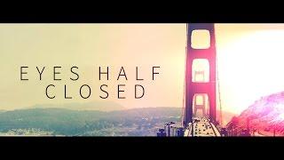 Crywolf - Eyes Half Closed (Subtitulos al Español)