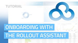 YouTube-Video Onboarding with the Rollout Assistant