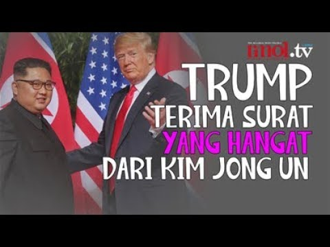 Trump Terima Surat Yang Hangat Dari Kim Jong Un