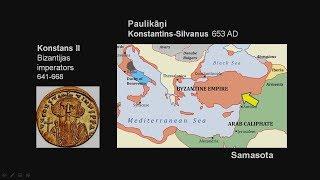 39. Gaismas Ceļš: Valstiskie dalījumi no 5.-10.gs. Paulikāņu rašanās