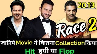 Saif Ali Khan & John Abraham RACE 2 2013 Bollywood Movie Lifetime WorldWide Box Office Collection