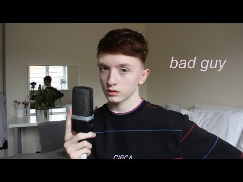 Bad Guy - Billie Eilish
