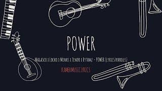 Magasco X Locko X Minks X Tenor X Rythmz   POWER (lyricsparoles)