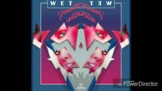 Wet Baes   Don't Go ( Audio )
