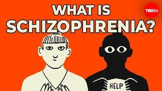 Anees Bahji & Susan Zimmerman - What Is Schizophrenia?