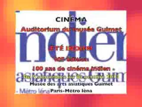CINÉMA : ÉTÉ INDIEN 10e édition, 100 ans de cinéma AUDITORIUM GUIMET/ Par NICOLE SALEZ
