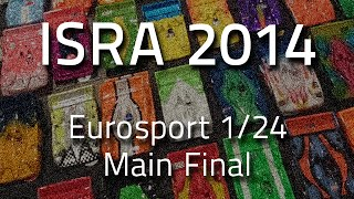 ISRA Worlds 2014 Eurosport 1/24 – Main Final