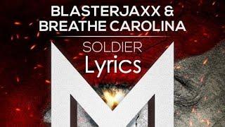 Blasterjaxx - Soldier  (Lyrics)