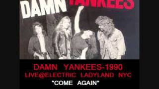 Damn Yankees 1990 Electric Ladyland Track-Come Again