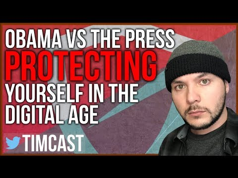 IS TRUMP WORSE ON PRESS THAN OBAMA WAS? (How to protect yourself with a VPN)