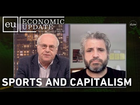 Economic Update: Sports And Capitalism