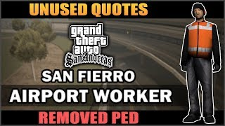 GTA SA - San Fierro Airport Worker [Removed Ped & His Quotes]