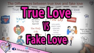 What is true love and fake love