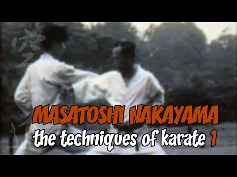 Masatoshi Nakayama. The techniques of karate. Part 1