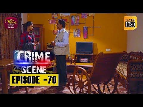 Crime Scene - ක්රයිම් සීන්   Episode -70   2019-02-27   Rupavahini TeleDrama