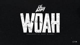 Lil Baby   Woah Official Audio