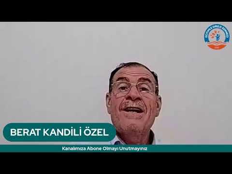 BERAT KANDİLİ ÖZEL - PROF. DR. HASAN TANRIVERDİ