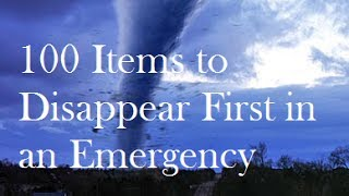 100 Items To Disappear First In An Emergency