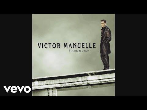 Víctor Manuelle - No Eres La Mujer