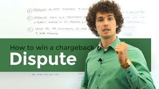 How to win a Chargeback Dispute