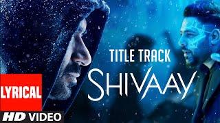 BOLO HAR HAR HAR Song With LYRICS | SHIVAAY | Ajay Devgn | Mithoon, Badshah | T-Series