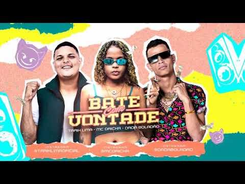 MC DRICKA, TARIK LIMA E DADÁ BOLADÃO - BATE COM VONTADE (REMIX #BREGAFUNK)