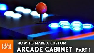 Arcade Cabinet Build  Part 1 // HowTo