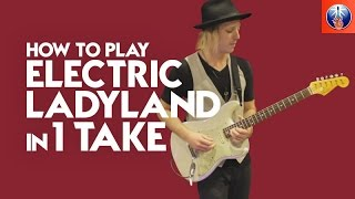 HOW TO  PLAY EVERY SONG FROM JIMI HENDRIX'S ELECTRIC LADYLAND IN 5 MINUTES [ONE TAKE]