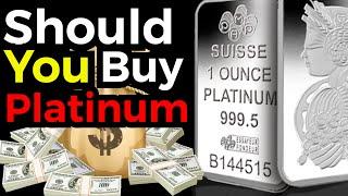 Should you buy platinum?