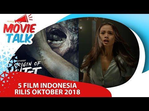 Rekomendasi 5 film indonesia di bulan oktober 2018
