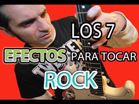 LOS 7 EFECTOS DE GUITARRA NECESARIOS PARA TOCAR ROCK